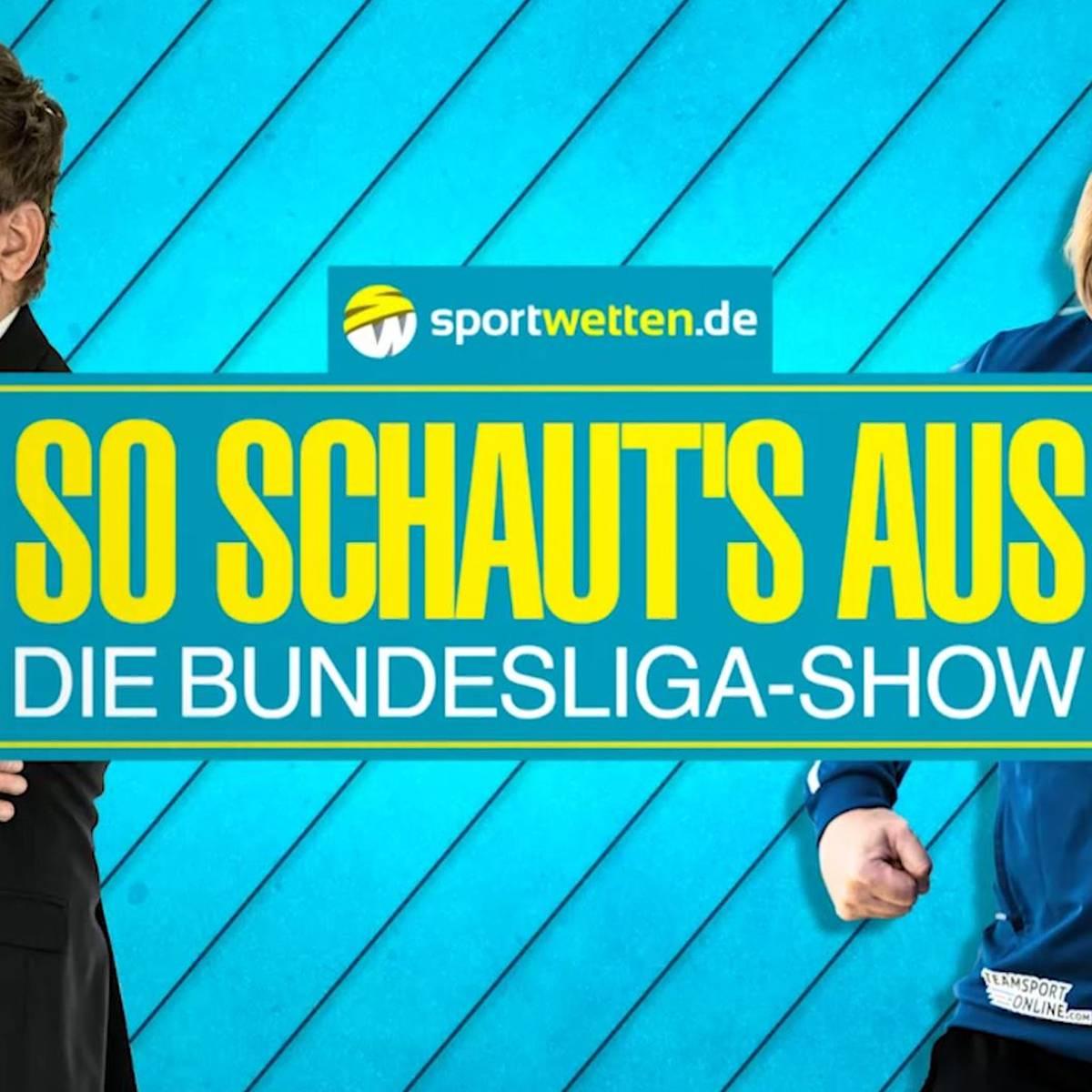 sportwetten.de So schaut's aus – Die Bundesliga-Show