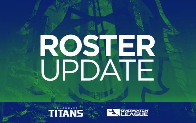 Die Vancouver Titans haben ein neues Overwatch League Roster verpflichtet