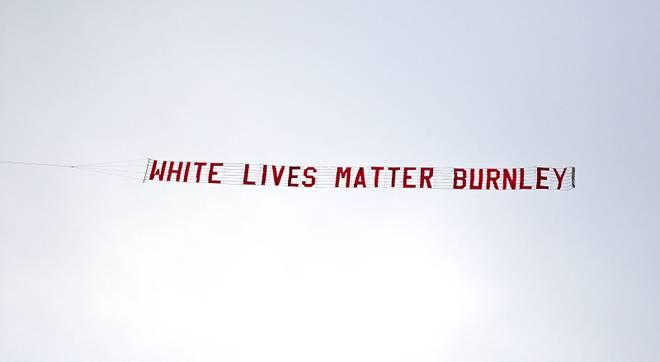 """""""White Lives Matter Burnley"""" war über dem Etihad Stadium zu lesen"""