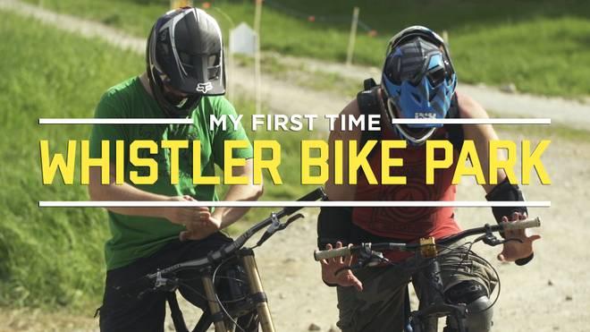 Dein erstes Mal im Whistler Bikepark