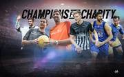 Champions for Charity So. ab 18 Uhr LIVE im TV