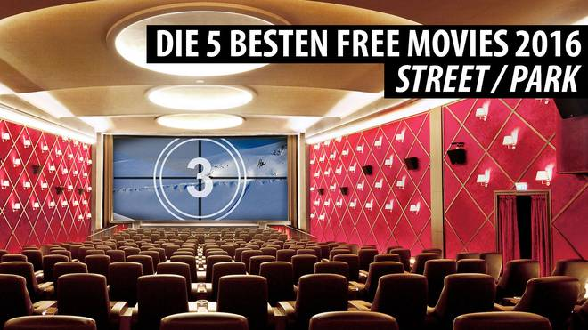 Die 5 besten Free Movies 2016 (Park/Street)