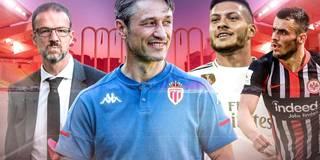 Frankfurt reloaded? So könnte Kovac das neue Monaco bauen