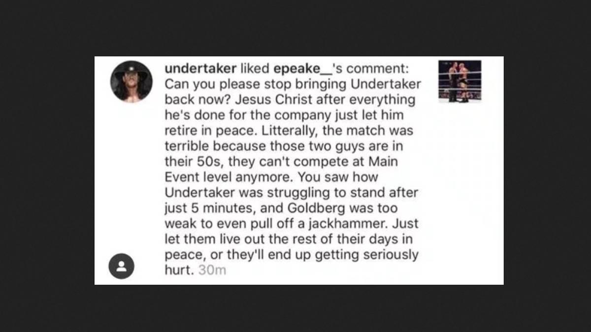 Der Undertaker versah einen kritischen Fan-Post bei Instagram mit einem Like