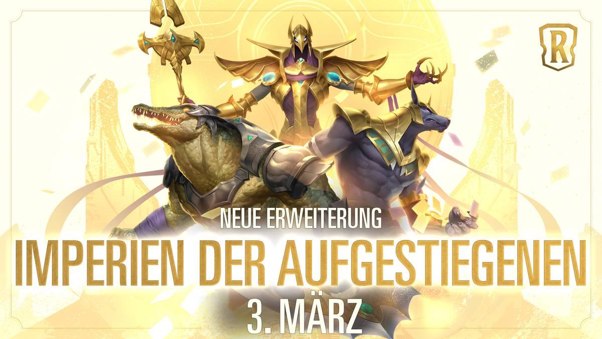 """""""Imperien der Aufgestiegenen"""" ist die insgesamt dritte Erweiterung für Legends of Runeterra"""