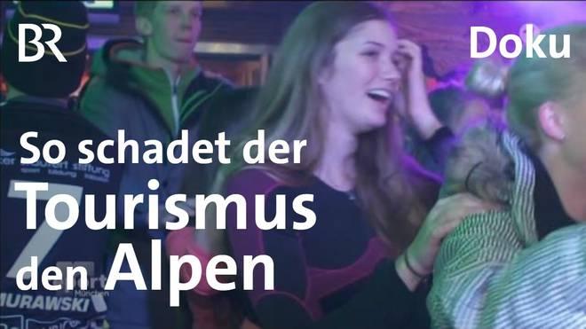 Wie der Wintertourismus den Alpen schadet: Zuviel Party, zuviel Piste – report München