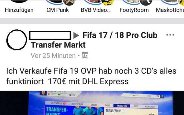 Auf Facebook gibt es FIFA 19 bereits - zu einem äußerst günstigen Preis von 170 Euro - Ein Schnäppchen!